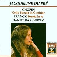 Jacqueline du Pr茅 - Chopin: Cello Sonata in G minor, Franck: Sonata in A / Barenboim (2003-12-05)