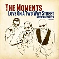 Love on a Two Way Street & Other Favorites