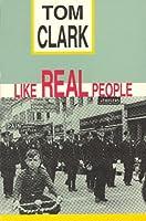 Like Real People