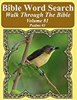 Bible Word Search Walk Through the Bible Volume 81: Psalms #3 Extra Large Print