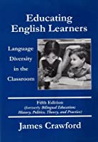 Educating English Learners: Language Diversity in the Classroom