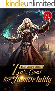 From Cellar to Throne: Zen's Quest for Immortality 71: The Choice Of The Flaming Maple Forest (Tempered into a Martial Master: A Cultivation Series) (English Edition)