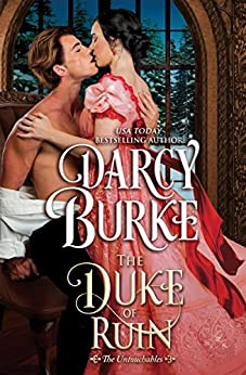 The Duke of Ruin (The Untouchables Book 8) by [Burke, Darcy]