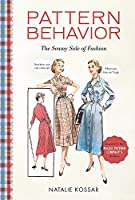 Pattern Behavior: The Seamy Side of Fashion