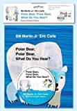 Polar Bear, Polar Bear, What Do You Hear? (World of Eric Carle)