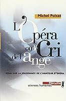 L' opera ou le cri de l'ange