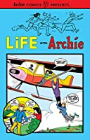 Life with Archie Vol. 1 (Archie Comics Presents)