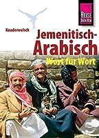 Kauderwelsch Sprachfuehrer Jemenitisch - Arabisch Wort fuer Wort