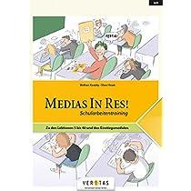 AHS: 5. bis 6. Klasse - Fuer die ersten beiden Latein-Lernjahre: Medias in Res! Schularbeitentraining