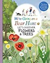 We 039 re Going on a Bear Hunt: Let 039 s Discover Flowers and Trees