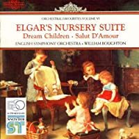 Nursery Suite / Dream Children / Salut D'Amour