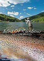 Band Of Rainbow ニジマスに集う釣り人たち(DVD)