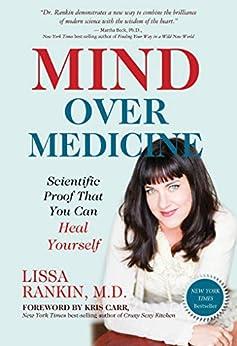 Mind Over Medicine by [Rankin, Lissa]