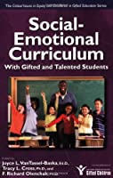 Social-Emotional Curriculum With Gifted and Talented Students (Critical Issues in Equity and Excellence in Gifted Education)