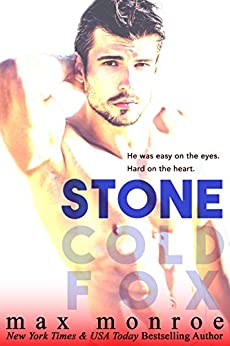 Stone (Stone Cold Fox Trilogy Book 1) by [Monroe, Max]