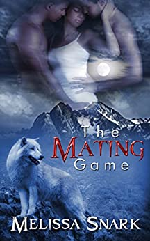 The Mating Game by [Snark, Melissa]