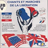 Chants & Marches of Liberation
