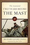 The Annotated Two Years Before the Mast 画像