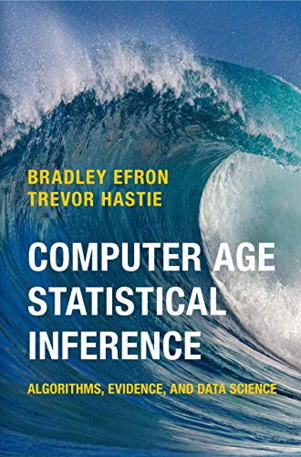 Download Computer Age Statistical Inference: Algorithms, Evidence, and Data Science (Institute of Mathematical Statistics Monographs) 1107149894