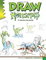 Draw Monsters: A Step-by-step Guide (Learn to Draw)