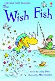 Usborne Guided Reading Pack: The Wish Fish (Usborne First Reading)