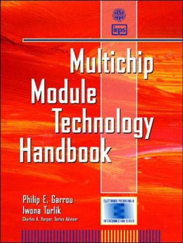 Download Multichip Module Technology Handbook (Electronic Packaging and Interconnection Series) 0070228949