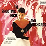I'm Shooting High [Import, From US] / Ann Richards (CD - 1996)