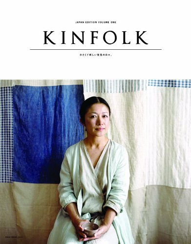KINFOLK JAPAN EDITION VOLUME ONE (ネコムック)の詳細を見る