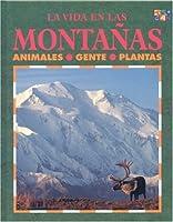 LA Vida En Las Montanas (Ecologia)