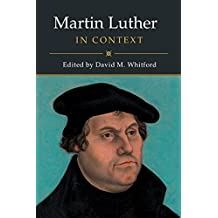 Martin Luther in Context