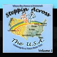 Steppin Across The USA - Volume 1