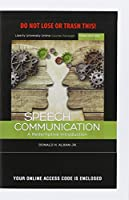 Speech Communication: A Redemptive Introduction: Liberty University Online Course Package, Includes Instant Access