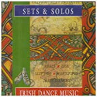 Sets & Solos Irish Dance Music