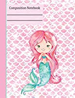 Mermaid Teal Composition Notebook - Wide Ruled: 130 Pages 7.44 X 9.69 Lined Writing Paper School Student Teacher English Language Arts Subject