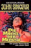 Die Macht der Medusa. Horror- Roman.