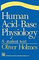 Human Acid-Base Physiology: A Student Text