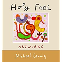 Holy Fool: Artworks: The pictures of Michael Leunig