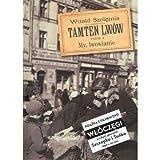 Tamten Lwow Tom 4 + DVD