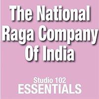 The National Raga Company Of India: Studio 102 Essentials [並行輸入品]