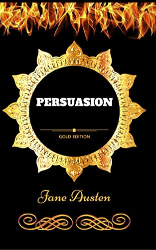 Persuasion: By Jane Austen - Illustrated (English Edition)の詳細を見る