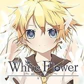 White Flower~all my Love~