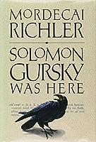 Richler Mordecai : Solomon Gursky Was Here