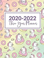 "2020-2022 Three Year Planner: This Unicorn & Donut Cover 3 Year planner, scheduler, organizer, features 8.5"" X 11"" size, with yearly, monthly, and daily overview with spot for to do list, goals and reminders. Includes Leap Year & Holidays."