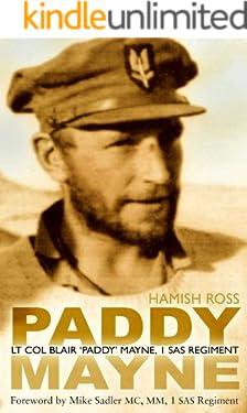 Paddy Mayne: Lt Col Blair 'Paddy' Mayne, 1 SAS Regiment