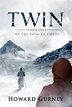 Twin - Book One of the Path to Chaos by [Gurney, Howard]