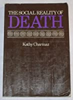 Social Reality of Death: Death in Contemporary America
