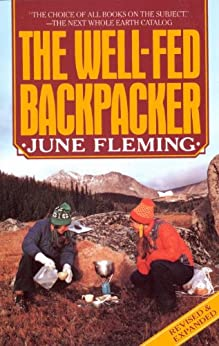 The Well-Fed Backpacker by [Fleming, June]