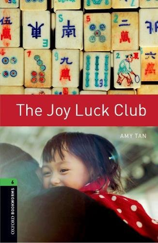 The Joy Luck Club: Level 6: 2,500 Word Vocabulary (Oxford Bookworms Library)の詳細を見る