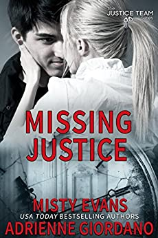 Missing Justice (The Justice Team Book 5) by [Evans, Misty, Giordano, Adrienne]