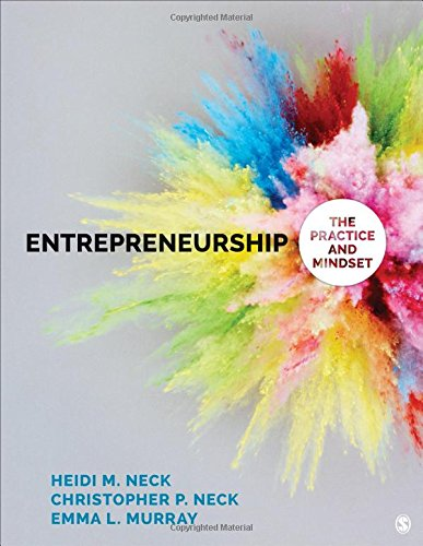 Download Entrepreneurship: The Practice and Mindset 1483383520